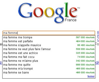 Google Suggest : Ma Femme