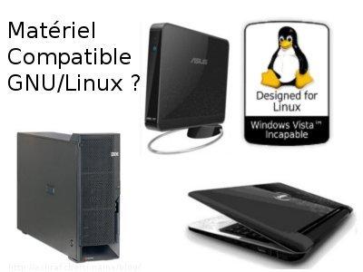 GNU/Linux : Matériel Compatible ?
